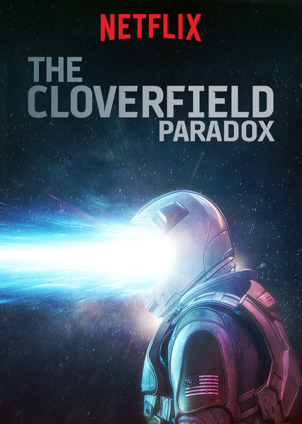 The Cloverfield Paradox on Netflix Canada