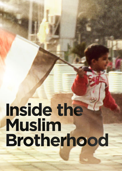 Inside the Muslim Brotherhood on Netflix Canada