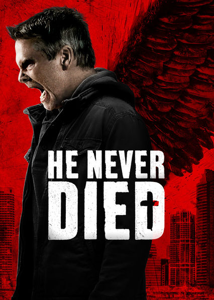 He Never Died on Netflix Canada