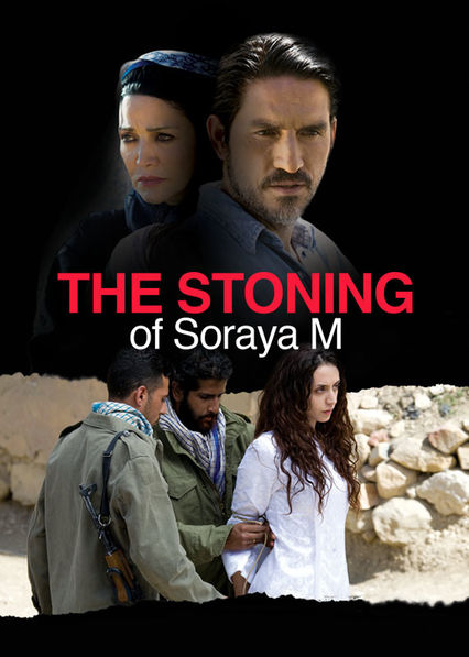 The Stoning of Soraya M. on Netflix Canada
