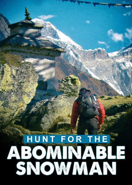 Hunt for the Abominable Snowman on Netflix Canada