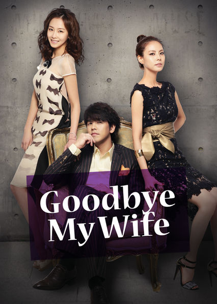 Goodbye My Wife