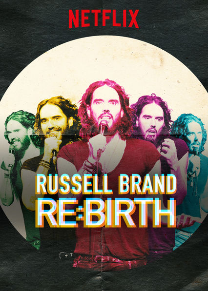RUSSELL BRAND: RE:BIRTH on Netflix Canada