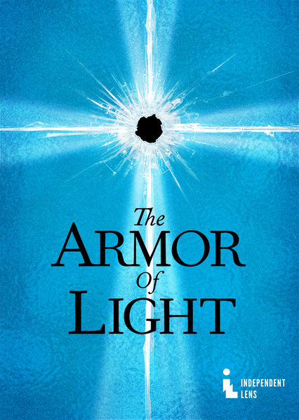 The Armor of Light on Netflix Canada