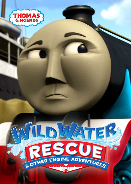 Thomas & Friends: Wild Water Rescue and Other Engine Adventures on Netflix Canada