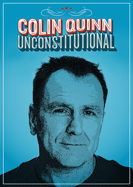 Colin Quinn: Unconstitutional on Netflix Canada