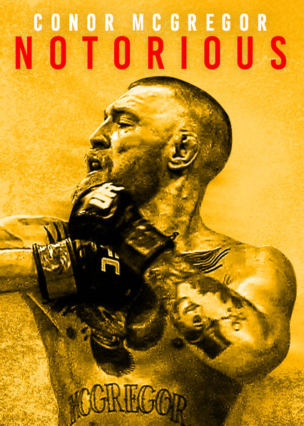 Conor McGregor: Notorious on Netflix Canada