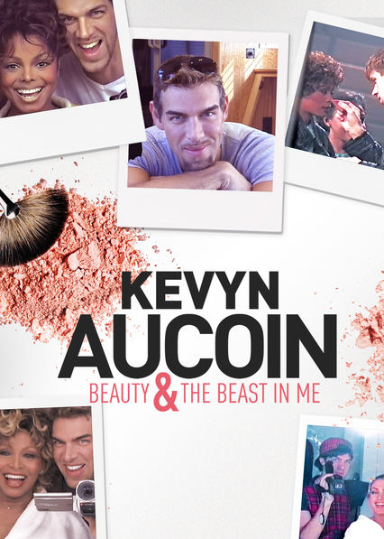 Kevyn Aucoin: Beauty & the Beast in Me on Netflix Canada