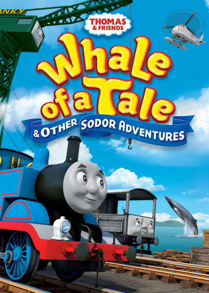 Thomas & Friends: Whale of a Tale and Other Sodor Adventures on Netflix Canada