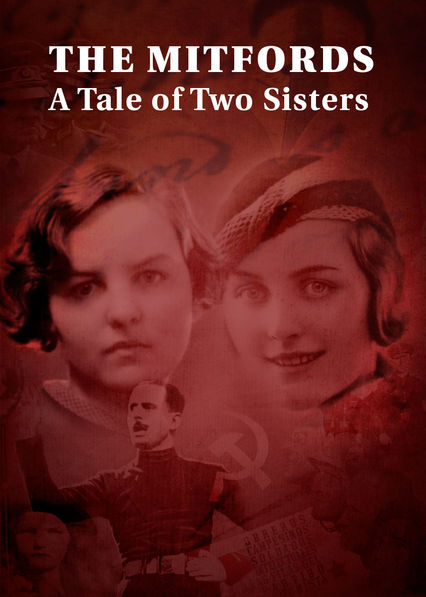 The Mitfords: A Tale of Two Sisters on Netflix Canada