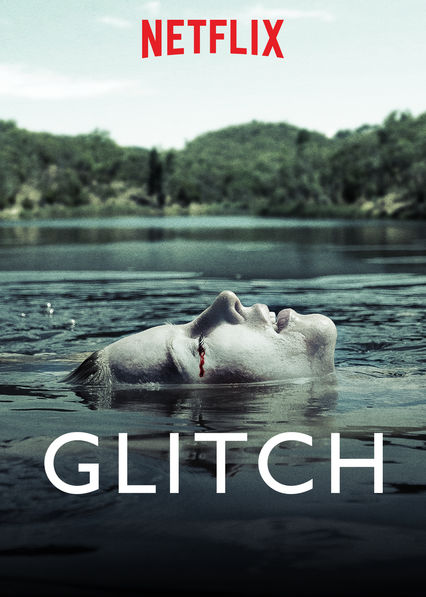 Is 'Glitch' available to watch on Canadian Netflix? - New On