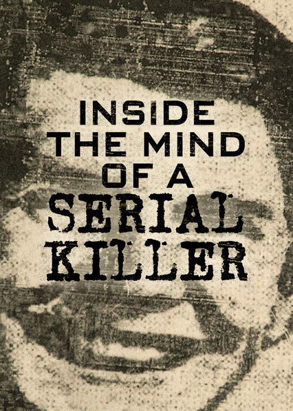 inside the mind of a serial killer essay Inside the mind of a serial killer nick zeigler sociology 300: criminology dr kurtz 4% of all homicides included two victims, 6% in-volved three victims, 1.