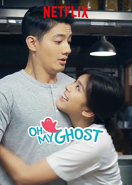 Is 'Oh My Ghost' available to watch on Canadian Netflix? - New On