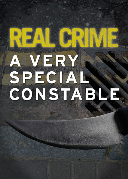 Real Crime: A Very Special Constable