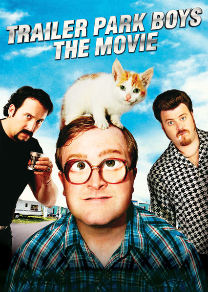 Trailer Park Boys: The Movie