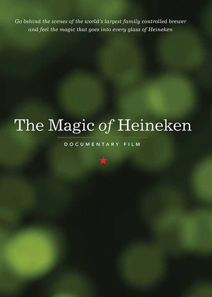 The Magic of Heineken  on Netflix Canada