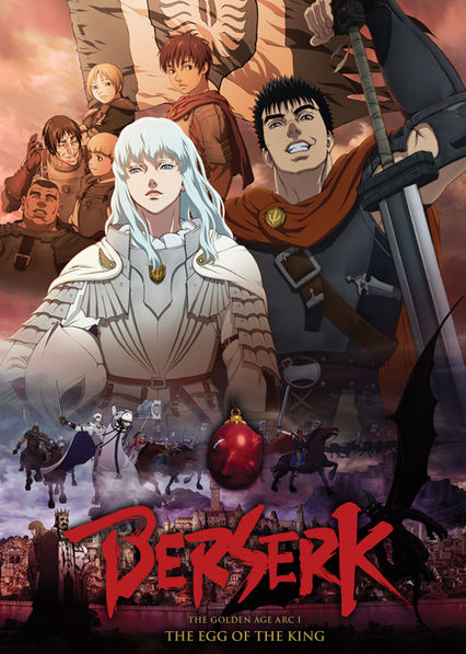 Berserk: The Golden Age Arc I - The Egg of the King on Netflix Canada