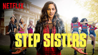 Step Sisters on Netflix Canada