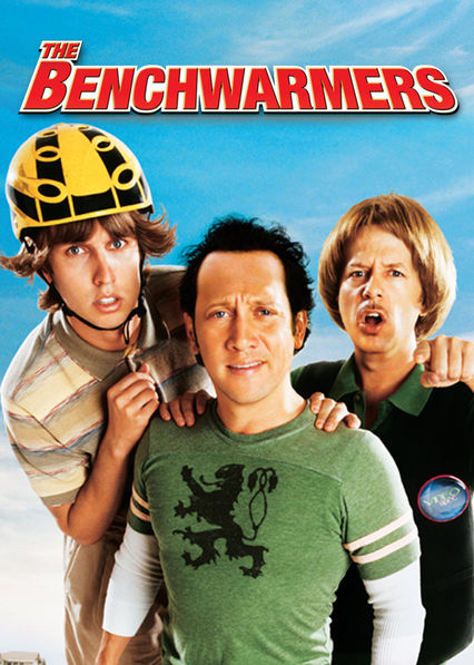 The Benchwarmers on Netflix Canada
