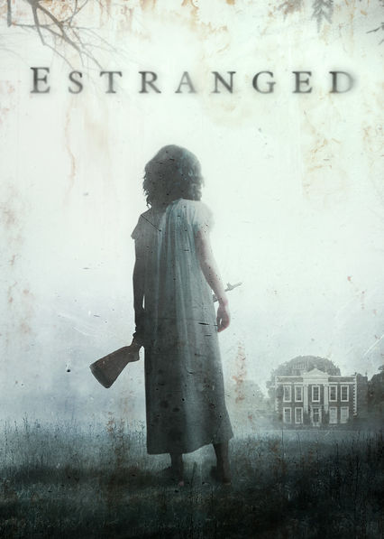 Estranged on Netflix Canada