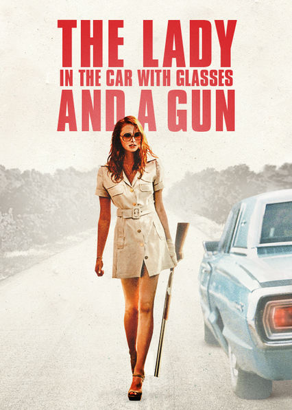 The Lady in the Car with Glasses and a Gun on Netflix Canada