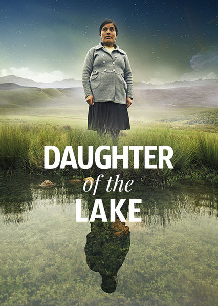 Daughter of the Lake on Netflix Canada