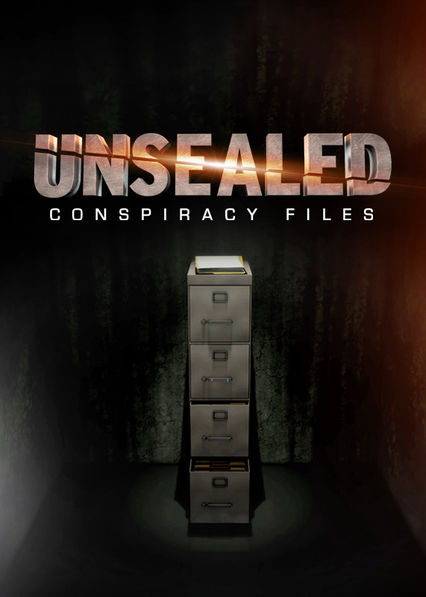 Unsealed: Conspiracy Files on Netflix Canada