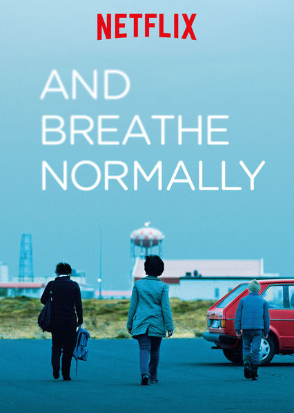 And Breathe Normally on Netflix Canada