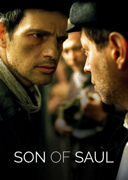 Son of Saul on Netflix Canada