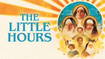 The Little Hours on Netflix Canada