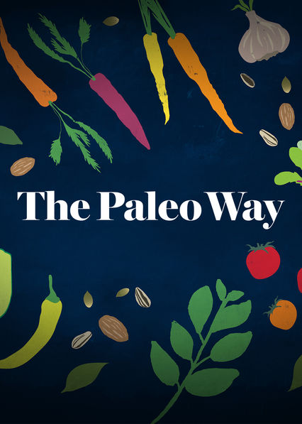 Paleo Way on Netflix Canada