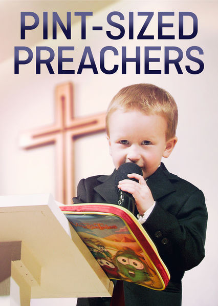 Pint-Sized Preachers on Netflix Canada