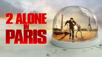 2 Alone in Paris on Netflix Canada