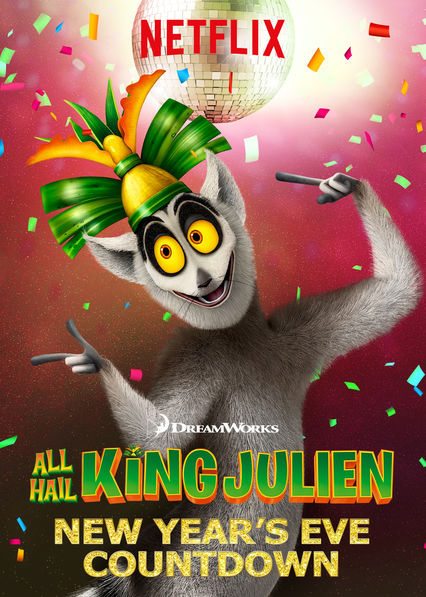 All Hail King Julien: New Year's Eve Countdown on Netflix Canada