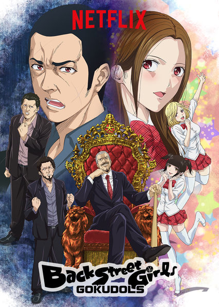 Back Street Girls -GOKUDOLS- on Netflix Canada