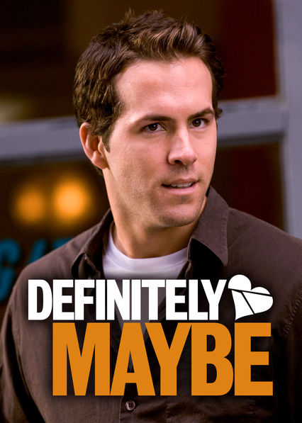 Definitely, Maybe on Netflix Canada