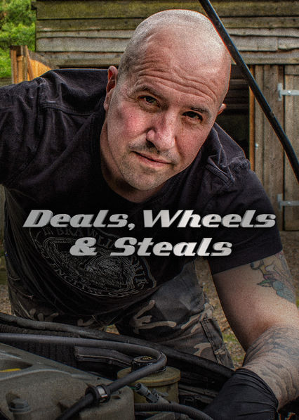 Deals, Wheels and Steals on Netflix Canada