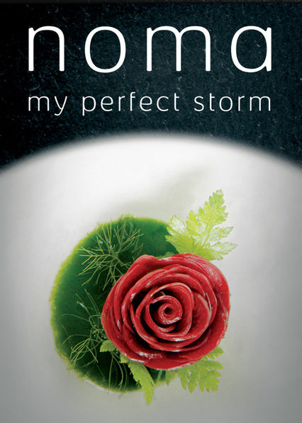 Noma: My Perfect Storm on Netflix Canada