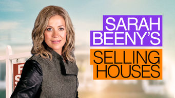 Selling Houses with Sarah Beeny on Netflix Canada