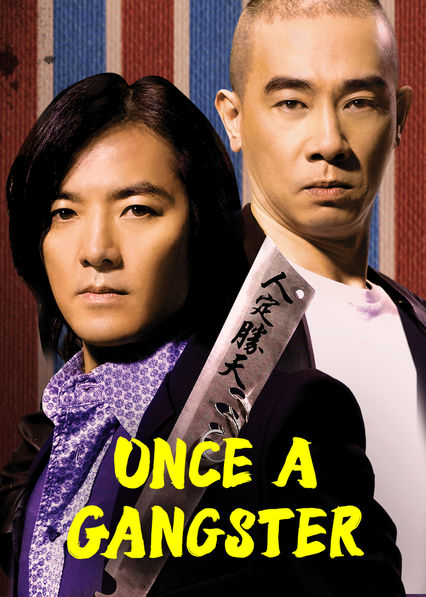 Once a Gangster on Netflix Canada