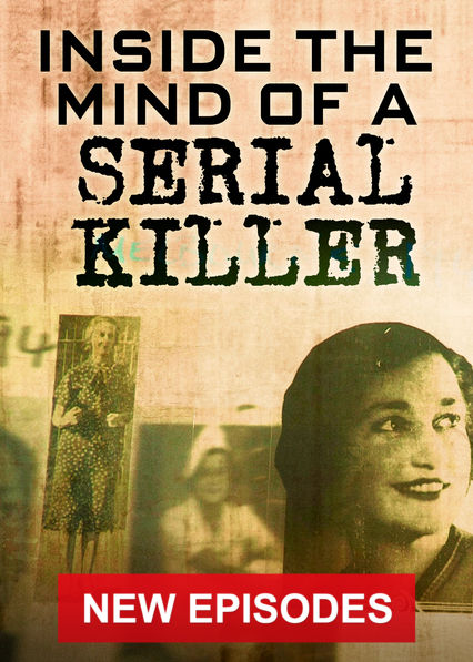 Inside the Mind of a Serial Killer on Netflix Canada