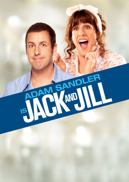 Jack and Jill on Netflix Canada