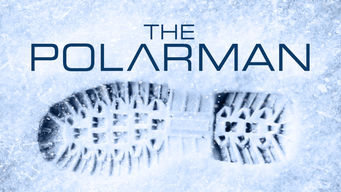 The Polarman on Netflix Canada