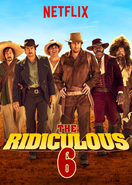 The Ridiculous 6 on Netflix Canada