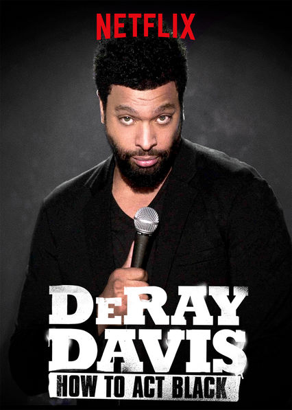 DeRay Davis: How to Act Black on Netflix Canada