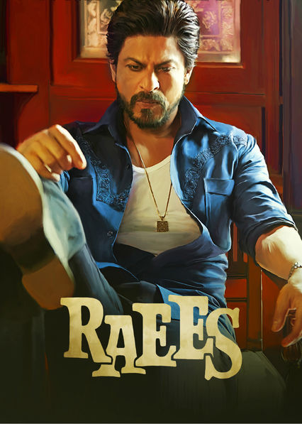 Raees on Netflix Canada