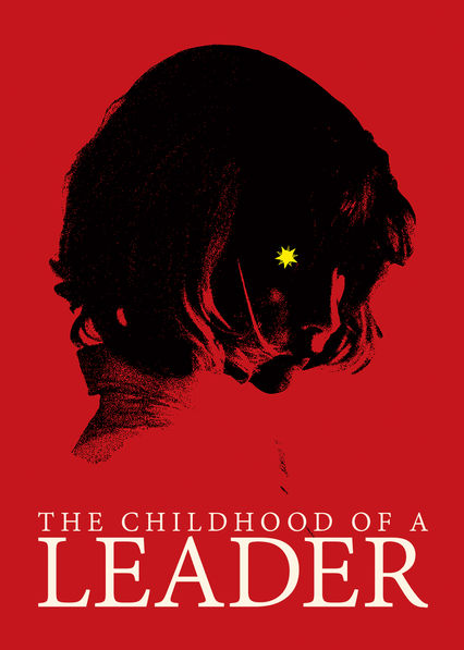 The Childhood of a Leader on Netflix Canada