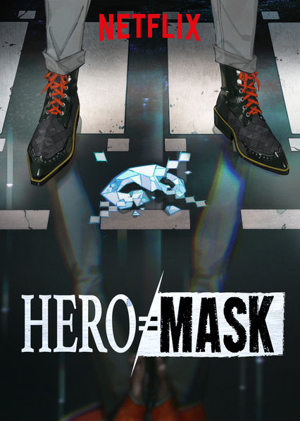 HERO MASK on Netflix Canada
