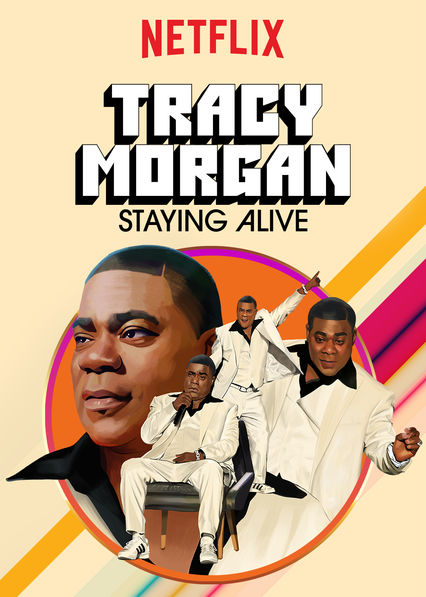 Tracy Morgan: Staying Alive on Netflix Canada