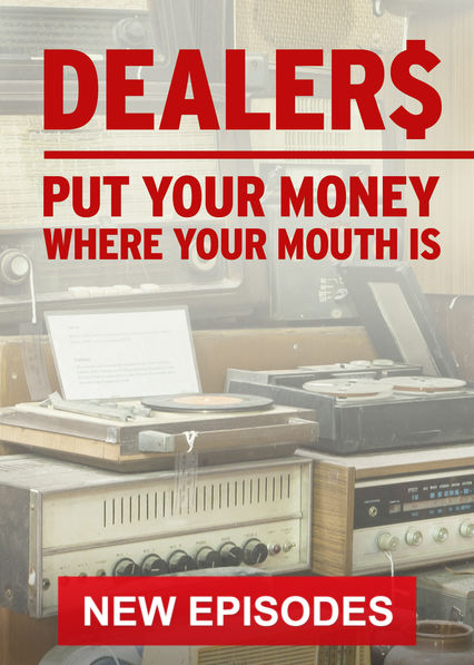 Dealers: Put Your Money Where Your Mouth Is on Netflix Canada